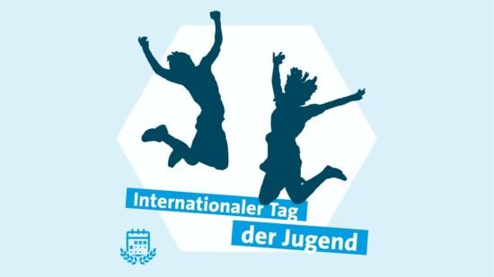 Internationaler Tag der Jugend